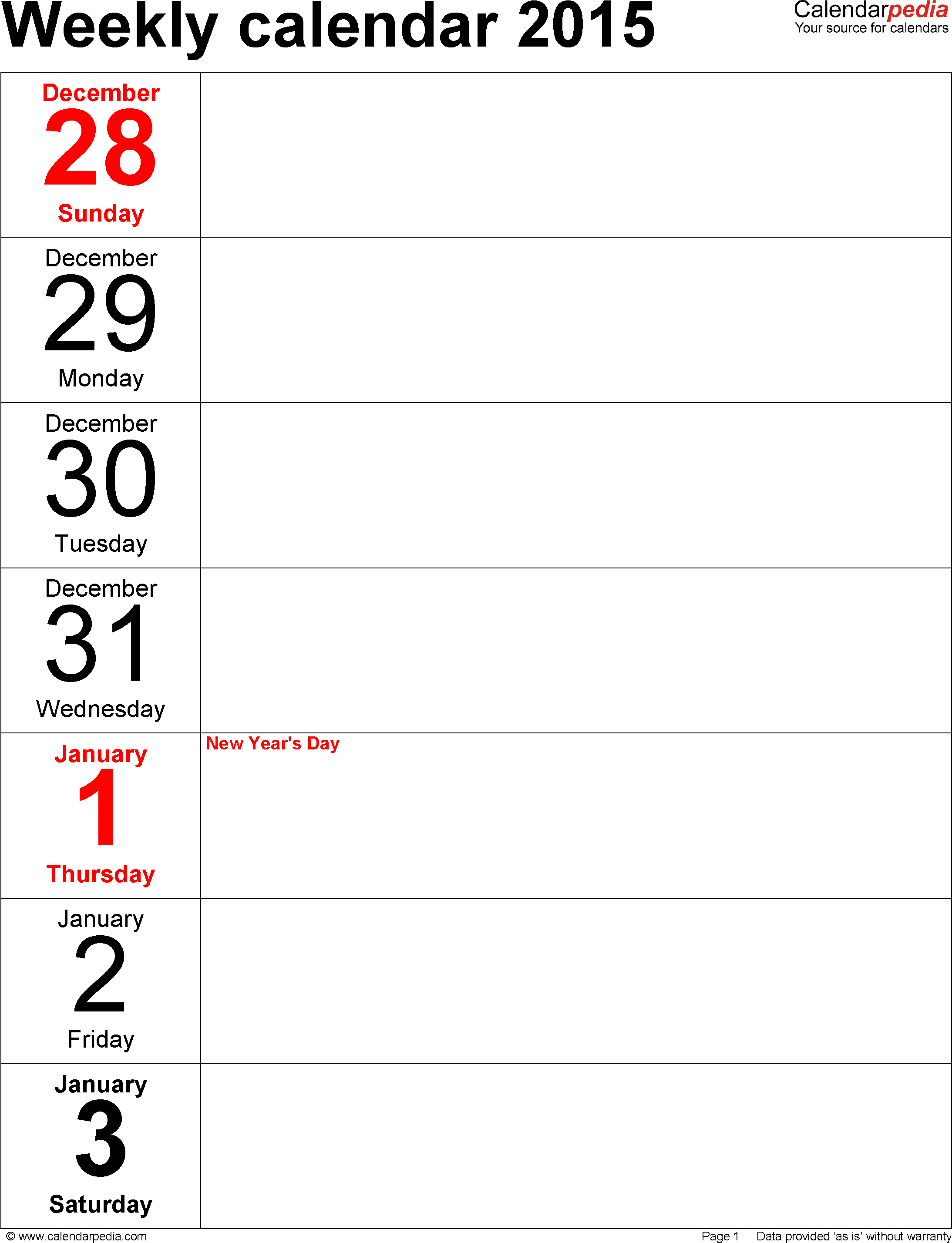 Weekly calendar 2015: template for Excel version 10, portrait, 53 pages, days vertically, great for a weekly diary
