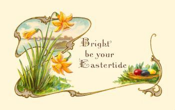 Bright be your Eastertide (vintage Easter card). Photo: flickr.com/photos/plaisanter/5541944307